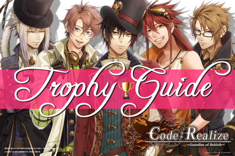 Code: Realize ~Guardian of Rebirth~ Trophy Guide/Game Tips ...