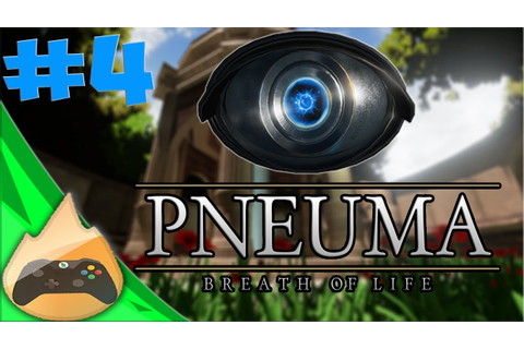 Pneuma: Breath of Life | XBOX ONE | CHAPTER 4 | (GAMES ...