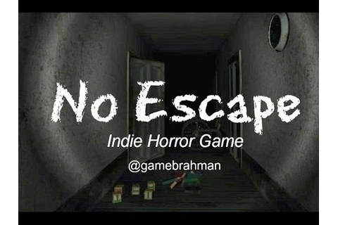 No Escape | Indie Horror Game | Scared Stupid! - YouTube