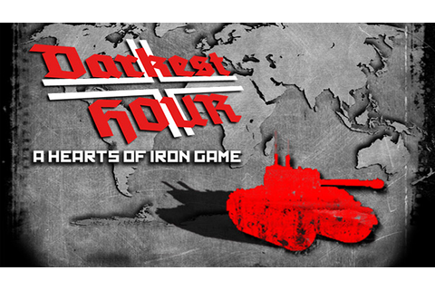 Darkest Hour: A Hearts of Iron Game - Download - Free GoG ...