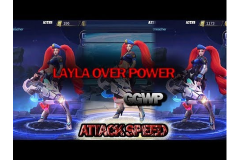 LAYLA GAME PLAY OVER POWER | MOBILE LEGEND - YouTube