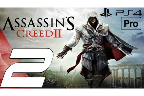 Assassin's Creed 2 Remastered - Gameplay Walkthrough Part ...