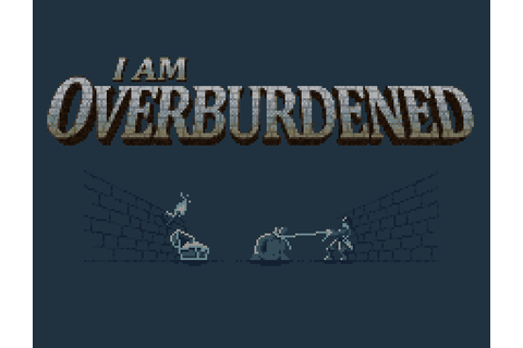 I am overburdened Windows game - Indie DB