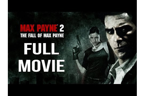 Download Max Payne 2 The Game Full Movie video mp3 mp4 3gp ...