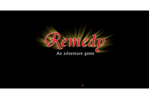 AdventureGamePlays: Remedy 1: Starting Over