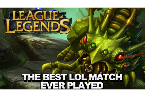 The Best LoL Match Ever Played - YouTube