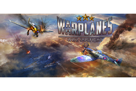 Warplanes: WW2 Dogfight on Steam