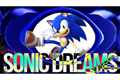 WARNING: STRANGEST. GAME. EVER. | Sonic Dreams Collection ...