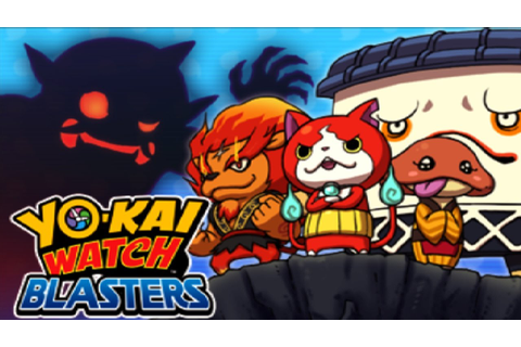 Yo-Kai Watch Blasters - FULL DEMO WALKTHROUGH | Roster ...