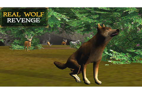 Real Wolf Revenge Simulator 3D - Gameplay Android - YouTube