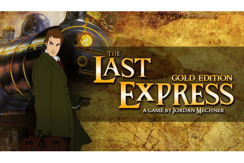 The Last Express Gold Edition Free Download « IGGGAMES