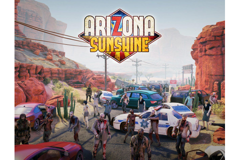 Arizona Sunshine | VR Games