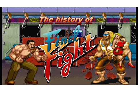The History of Final Fight arcade documentary - YouTube
