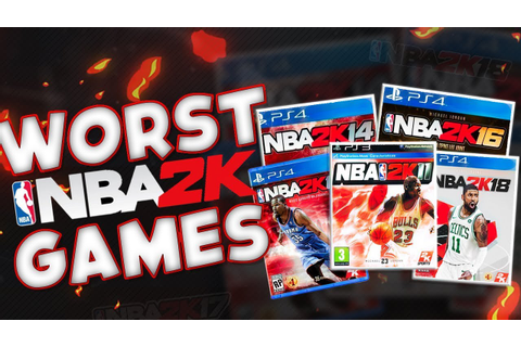 Five Worst NBA 2k Games Of All Time!! - YouTube