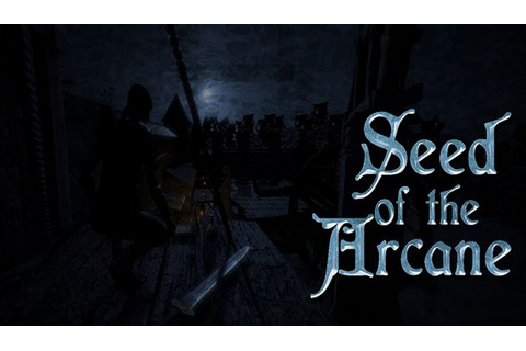 Seed Of The Arcane , Episode 1 Torrent « Games Torrent