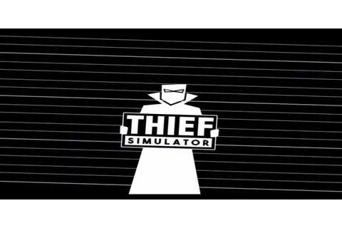 Download Thief Simulator - Torrent Game for PC