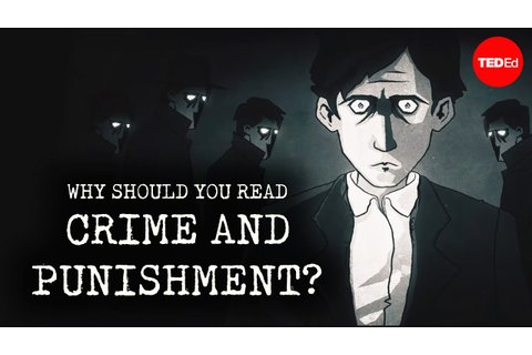 "Why should you read ""Crime and Punishment""? - Alex Gendler ..."