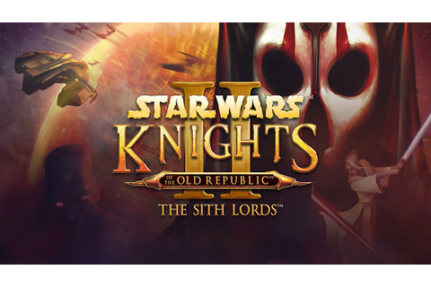 Star Wars Knights of the Old Republic II: The Sith Lords ...