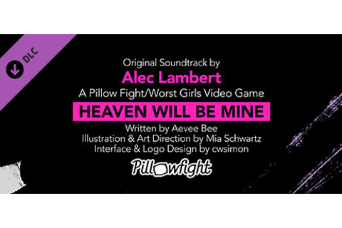 Heaven Will Be Mine Soundtrack on Steam