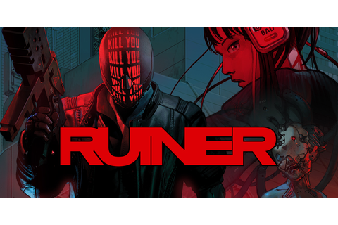 Ruiner – Game Side Story