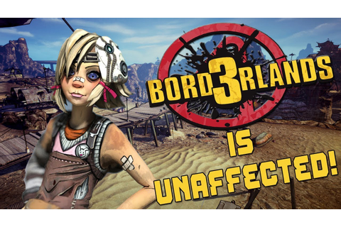 BORDERLANDS 3: Gearbox's New Game WON'T Impact Development ...