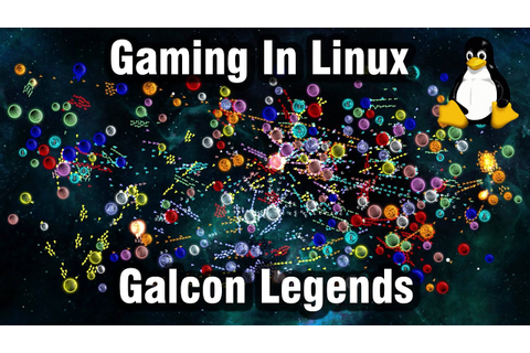 Gaming In Linux : Galcon Legends (Native) - YouTube