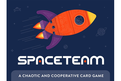 Reaping the Rewards: 'Spaceteam' Card Game - GeekDad