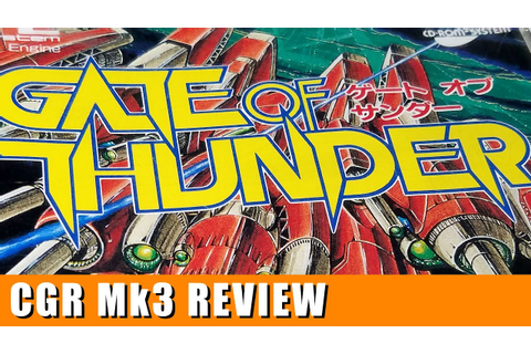 Classic Game Room - GATE OF THUNDER review for PC-Engine ...
