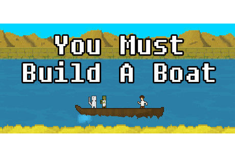 You Must Build A Boat: TODA la información - PC, Android ...