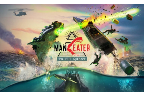 Details On The Upcoming Maneater: Truth Quest DLC Revealed ...
