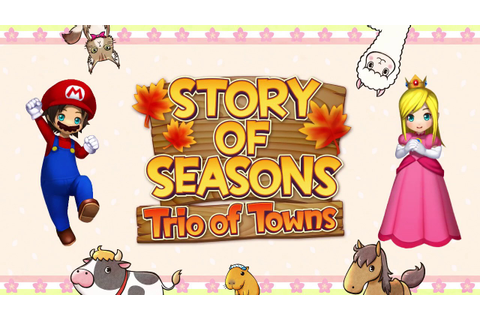 "STORY OF SEASONS: Trio of Towns - ""Let's-a Go!"" Trailer ..."
