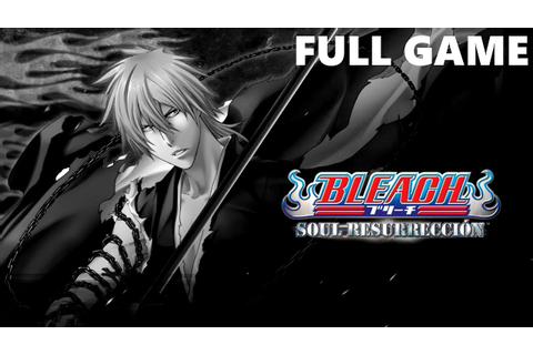 Bleach: Soul Resurreccion Full Game Walkthrough Gameplay ...