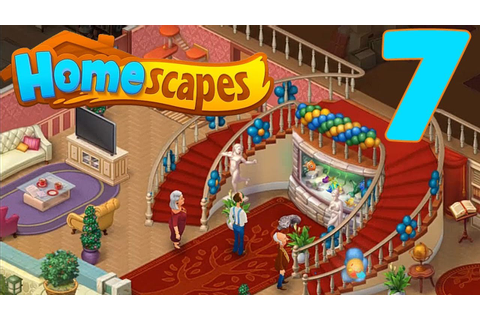 HOMESCAPES STORY WALKTHROUGH - PART 7 GAMEPLAY - NEW ...