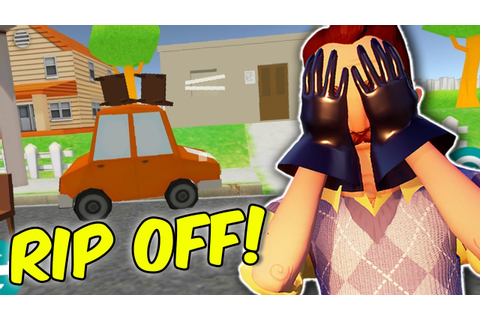 5 Hello Neighbor RIP OFF games! | Real Mobile Hello Nei ...