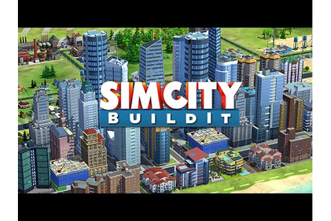 SimCity BuildIt Android GamePlay Part 2 (HD) [Game For ...