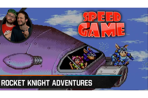 Speed Game - Rocket Knight Adventures - Fini en 27:18 ...