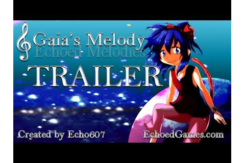 GAIA'S MELODY: ECHOED MELODIES COMING SOON TRAILER - YouTube