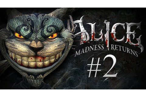 THIS GAME IS NORMAL... - Alice: The Madness Returns - Part ...