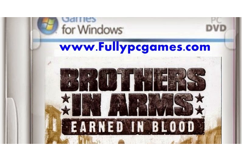 Brothers In Arms Earned In Blood Game - Free Download Full Version For ...