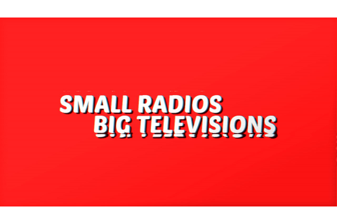 REVIEW: Small Radios Big Televisions | PC Games n News