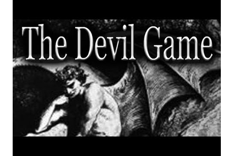 """The Devil Game"" by InfernalNightmare333 - YouTube"