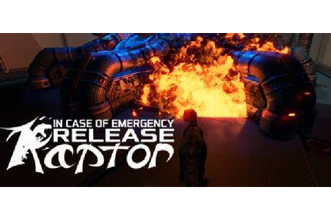 In Case of Emergency Release Raptor Free Download « IGGGAMES