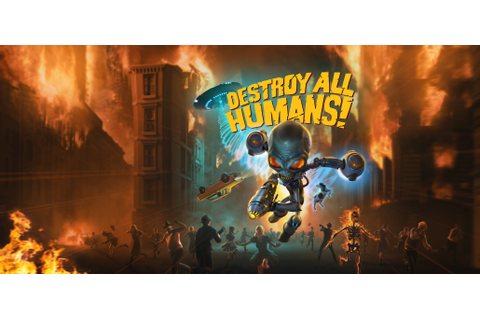 Destroy All Humans Remake Preview - They're Covered in ...