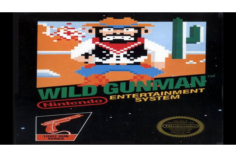 WILD GUNMAN (ワイルドガンマン Wairudo Ganman) - NES LONGPLAY [ALL ...