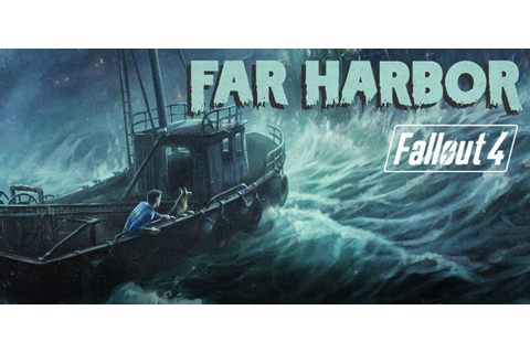Fallout 4 - Far Harbor DLC [Steam CD Key] for PC - Buy now