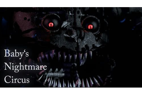 FnaF Fan Game Reviews #1: Baby's Nightmare Circus | Five ...