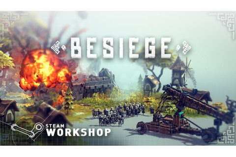 New Besiege Update Introduces Multiplayer Mode and Level ...