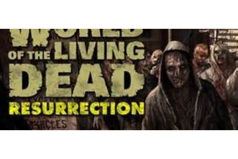 World of the Living Dead: Resurrection begins Closed Beta ...