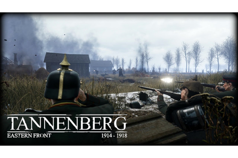 Tannenberg - Gameplay - YouTube