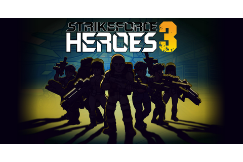 Strike Force Heroes 3 - Play on Armor Games